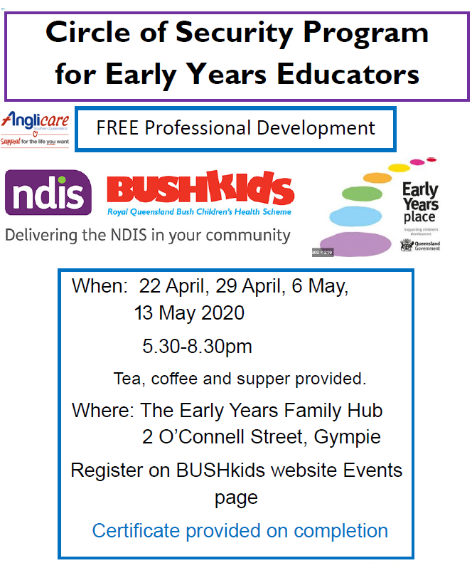 (CANCELLED DUE TO COVID-19) Gympie – Professional Development – Circle of Security Program for Early Years Educators (29/04 Session)